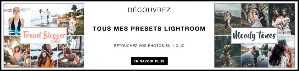 En savoir plus sur mes presets Lightroom